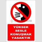 ZY3037 - Yüksek sesle konuşmak yasaktır