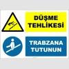ZY3051 - Düşme Tehlikesi, Trabzana Tutunun