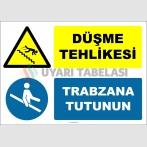ZY3057 - Düşme Tehlikesi, Trabzana Tutunun