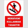 ZY3054 - Merdiveni Kullanmak Yasaktır