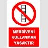 ZY3066 - Merdiveni Kullanmak Yasaktır