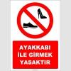 EF1122 - Ayakkabı ile Girmek Yasaktır