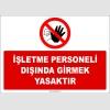 EF1169 - İşletme Personeli Dışında Girmek Yasaktır