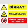EF1181 - Dikkat! Ateşleme Sahası, Girmek Tehlikeli ve Yasaktır