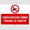 EF1183 - Yangın Havuzuna Girmek Tehlikeli ve Yasaktır