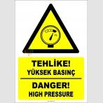 EF1276 - Türkçe İngilizce Tehlike! Yüksek Basınç, Danger! High Pressure