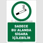 EF1307 - Sadece Bu Alanda Sigara İçilebilir