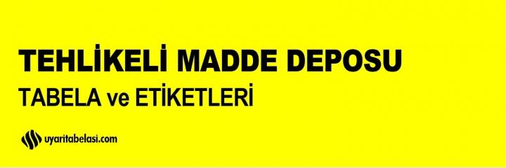 Tehlikeli Madde Deposu