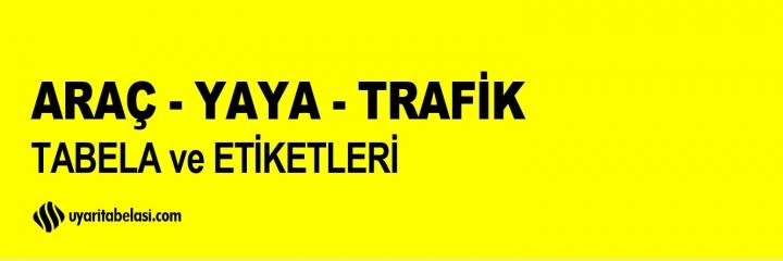 Araç - Yaya - Trafik